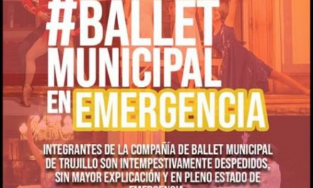Despidos intempestivos a integrantes del ballet municipal de Trujillo